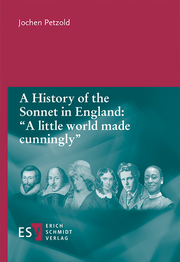 A History of the Sonnet in England: 'A little world made cunningly'