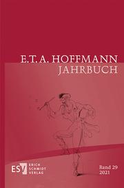 E.T.A. Hoffmann-Jahrbuch 2021