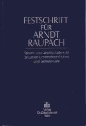 Festschrift für Arndt Raupach zum 70. Geburtstag