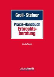 Praxis-Handbuch Erbrechtsberatung