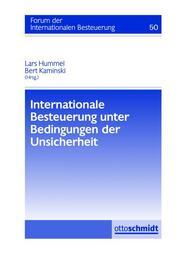 Internationale Besteuerung unter Bedingungen der Unsicherheit