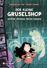 Der kleine Gruselshop - Geister, Spinnen, freche Kraken