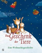 Das Geschenk der Tiere - Eine Weihnachtsgeschichte