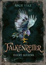 Falkenreiter - Flucht aus Luma