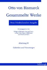 Neue Friedrichsruher Ausgabe.Otto von Bismarck - Gesammelte Werke