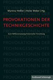 Provokationen der Technikgeschichte