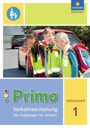 Primo Verkehrserziehung - Ausgabe 2017
