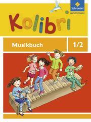 Kolibri - Musikbücher - Allgemeine Ausgabe 2012