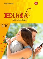 Ethik - Ausgabe für Mittelschulen in Bayern