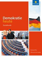 Demokratie heute - Differenzierende Ausgabe 2016 für Rheinland-Pfalz