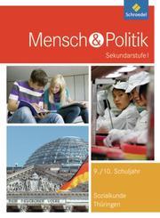 Mensch und Politik SI - Ausgabe 2012 für Gymnasien in Thüringen
