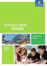 Mensch und Politik - Ausgabe 2014 für Bayern
