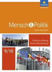 Mensch und Politik SI - Ausgabe 2017 für Berlin und Brandenburg