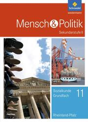 Mensch und Politik SII - Ausgabe 2017 für Rheinland-Pfalz