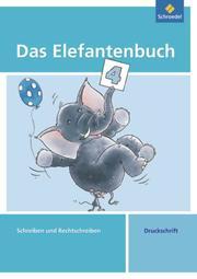 Das Elefantenbuch - Ausgabe 2010