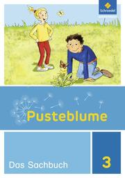 Pusteblume. Das Sachbuch - Ausgabe 2017 für Niedersachsen, Hessen, Rheinland-Pfalz, Saarland und Schleswig-Holstein