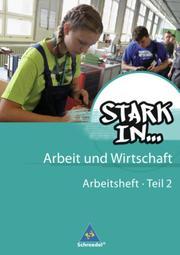 Stark in ... Arbeit und Wirtschaft - Ausgabe 2012