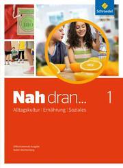 Nah dran ... AES - Alltagskultur, Ernährung, Soziales
