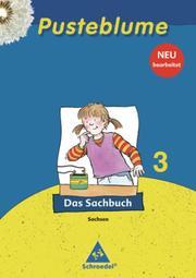 Pusteblume. Das Sachbuch - Ausgabe 2009 Sachsen