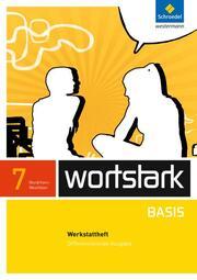 wortstark Basis - Differenzierende Ausgabe für Nordrhein-Westfalen 2012