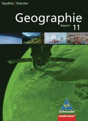 Seydlitz/Diercke Geographie - Ausgabe 2009 für die Sekundarstufe II in Bayern