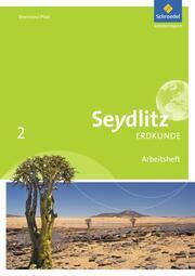 Seydlitz Erdkunde - Ausgabe 2016 für Realschulen plus in Rheinland-Pfalz