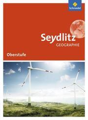 Seydlitz Geographie - Ausgabe 2016 für die Sekundarstufe II in Sachsen und Thüringen