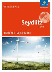 Seydlitz Erdkunde/Sozialkunde 12/13 - Ausgabe 2015 für die Sekundarstufe II in Rheinland-Pfalz