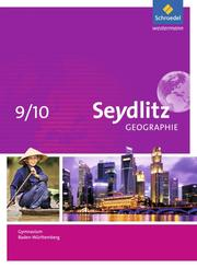 Seydlitz Geographie - Ausgabe 2016 für Gymnasien in Baden-Württemberg