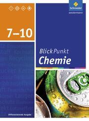 Blickpunkt Chemie - Ausgabe 2015 für Oberschulen und Realschulen in Niedersachsen