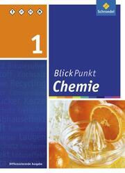 Blickpunkt Chemie - Ausgabe 2011 für Realschulen in Nordrhein-Westfalen
