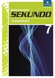 Sekundo - Mathematik für differenzierende Schulformen - Ausgabe 2009 - Arbeitshefte und Fördermaterial 7-10
