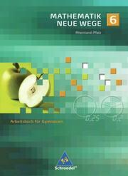 Mathematik Neue Wege SI - Ausgabe 2005 für Rheinland-Pfalz
