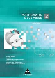 Mathematik Neue Wege SI - Arbeitshefte allgemeine Ausgabe 2008