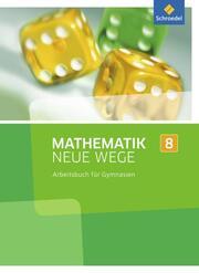 Mathematik Neue Wege SI - Ausgabe 2013 für Nordrhein-Westfalen, Hamburg und Bremen G8