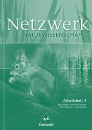 Netzwerk Naturwissenschaft - Arbeitshefte