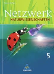 Netzwerk Naturwissenschaften - Ausgabe 2010 für Rheinland-Pfalz