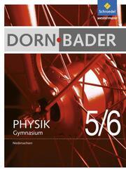 Dorn/Bader Physik SI - Ausgabe 2012 für Niedersachsen