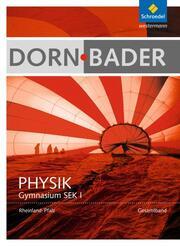 Dorn/Bader Physik SI - Ausgabe 2016 für Rheinland-Pfalz