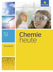 Chemie heute SI - Gesamtband - Ausgabe 2013