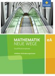 Mathematik Neue Wege SII - Ausgabe 2017 für Niedersachsen