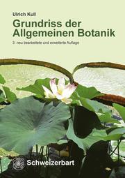 Grundriss der Allgemeinen Botanik