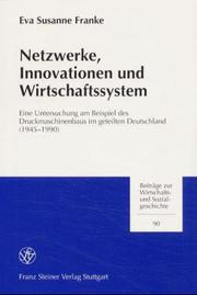 Netzwerke, Innovationen und Wirtschaftssystem