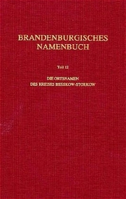 Brandenburgisches Namenbuch. Teil 12