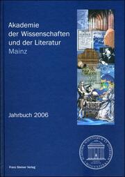Akademie der Wissenschaften und der Literatur Mainz - Jahrbuch 57 (2006)