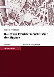Raum zur Identitätskonstruktion des Eigenen