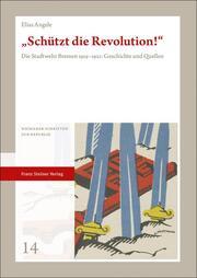 'Schützt die Revolution!'
