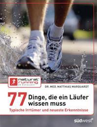 77 Dinge, die ein Läufer wissen muss