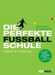 Die perfekte Fußballschule: Athletik & Ernährung