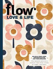 Flow Love & Life 2019